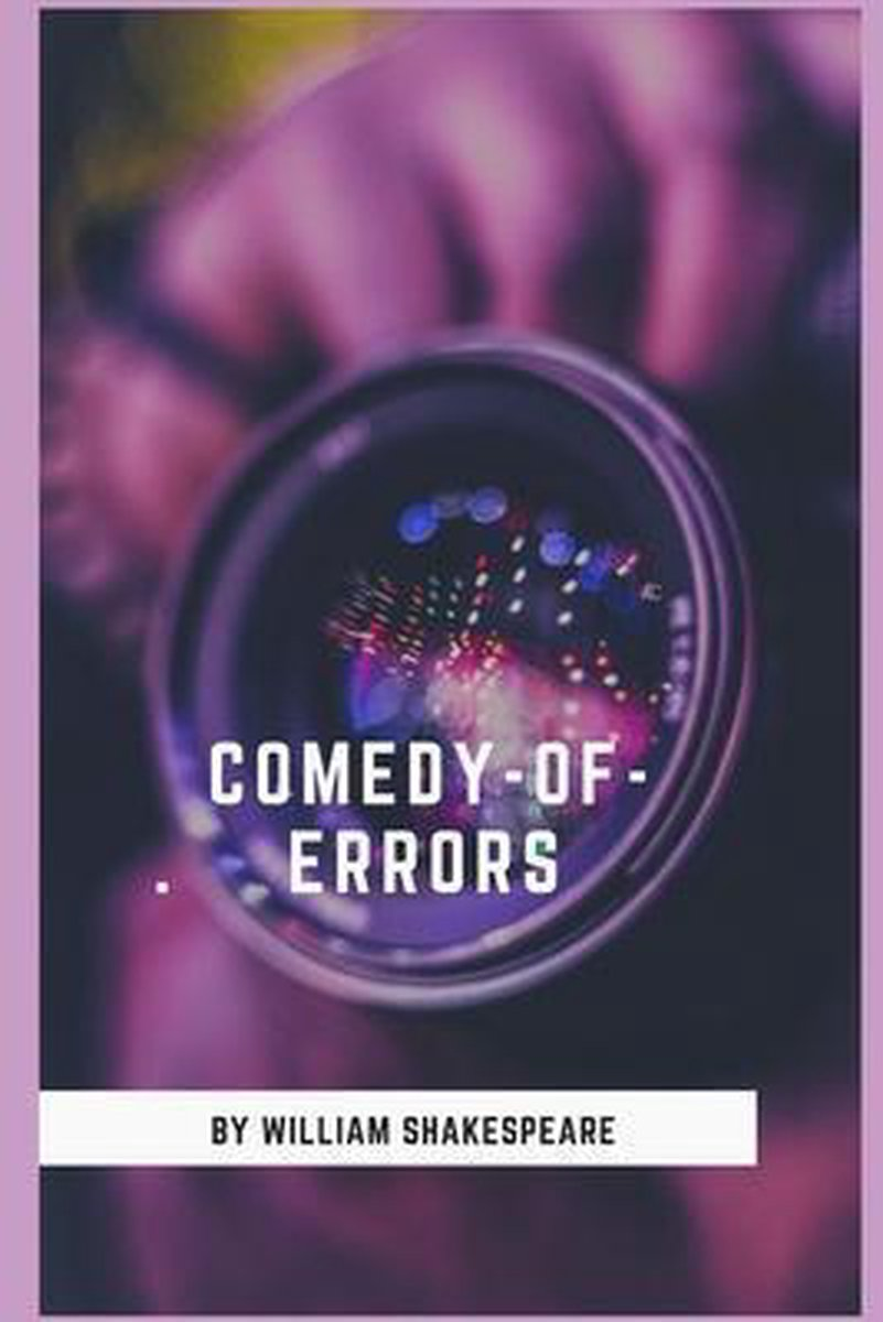 The Comedy of Errors Annotated