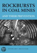 Rockbursts in coal mines and prevention