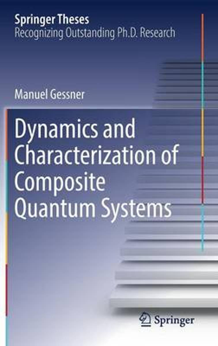 Dynamics and Characterization of Composite Quantum Systems