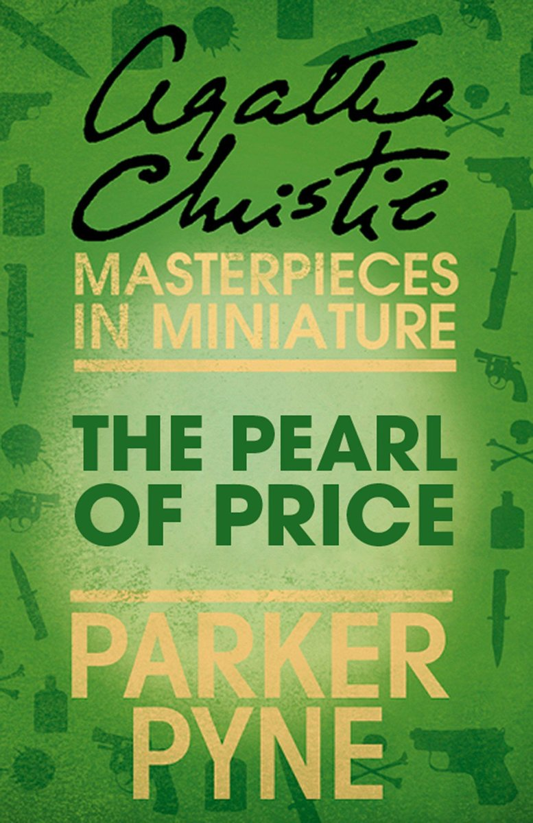 The Pearl of Price: An Agatha Christie Short Story