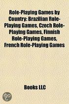 Role-Playing Games By Country: Brazilian Role-Playing Games, Czech Role-Playing Games, Finnish Role-Playing Games, French Role-Playing Games