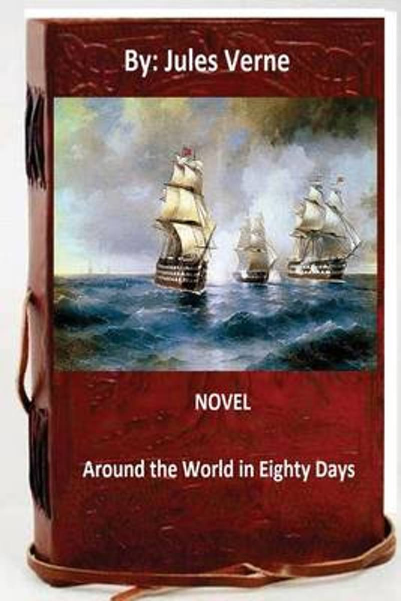Round the World in Eighty Days.Novel by