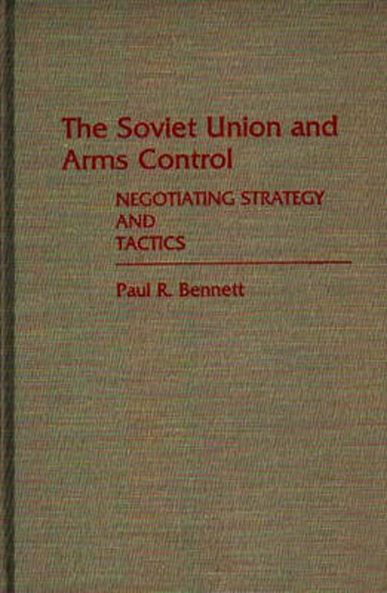 The Soviet Union and Arms Control