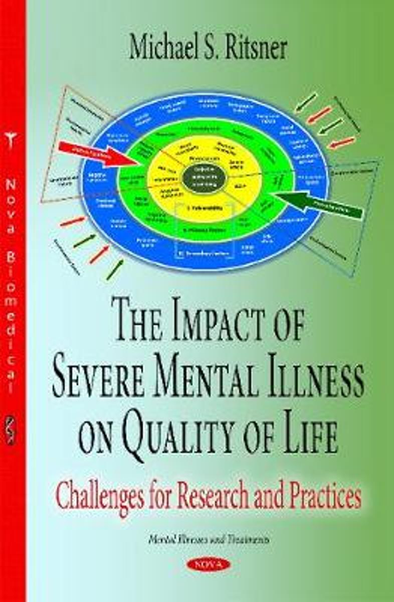 Impact of Severe Mental Illness on Quality of Life
