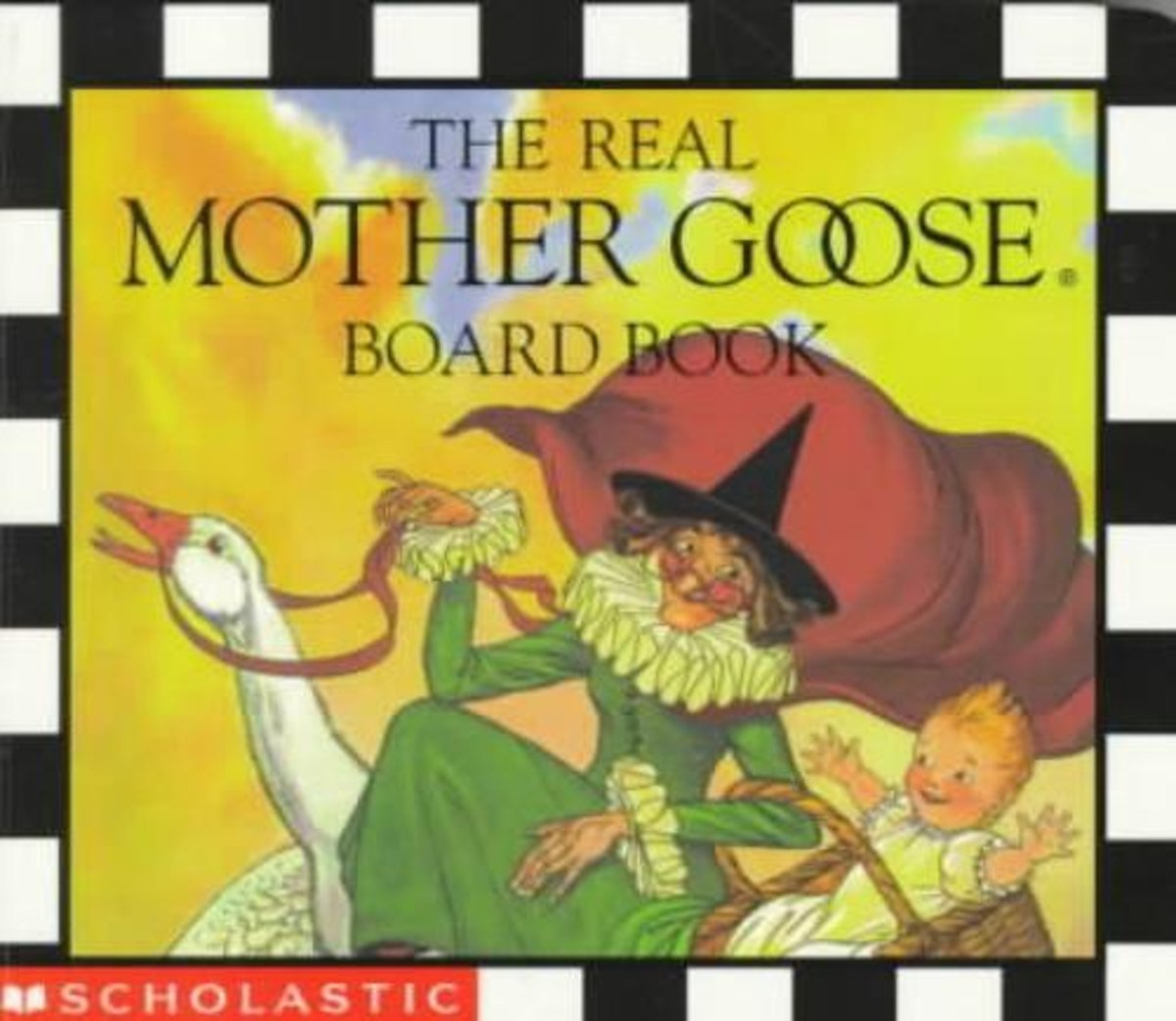 The Real Mother Goose Board Book