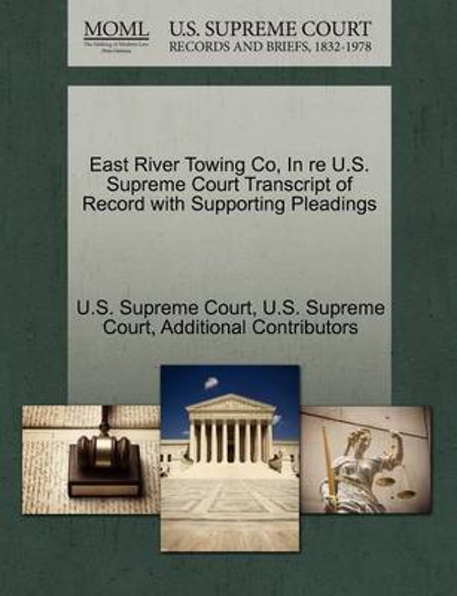 East River Towing Co, in Re U.S. Supreme Court Transcript of Record with Supporting Pleadings