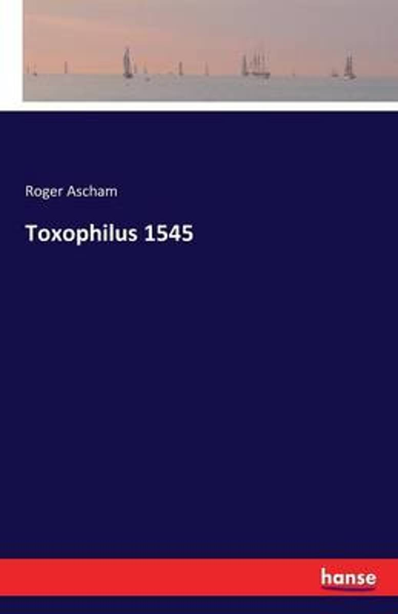 Toxophilus 1545