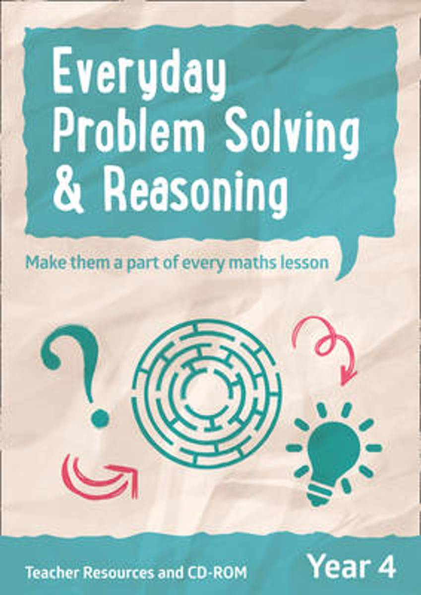 Everyday Problem Solving and Reasoning - Year 4 Everyday Problem Solving and Reasoning