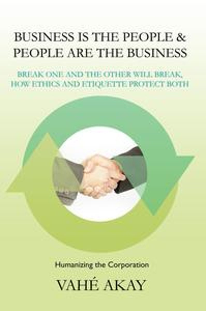 Business Is the People & People Are the Business