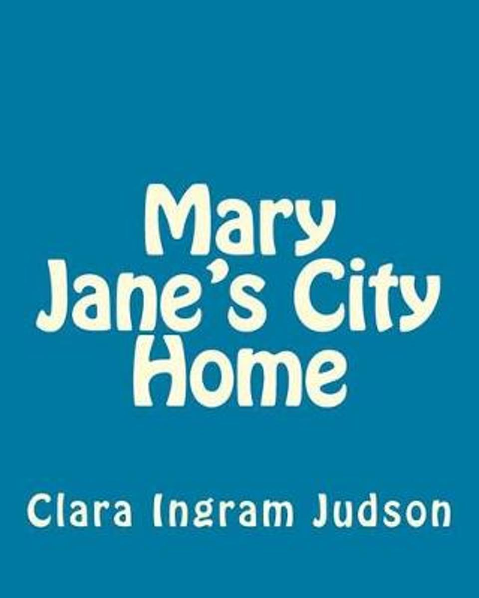 Mary Jane's City Home