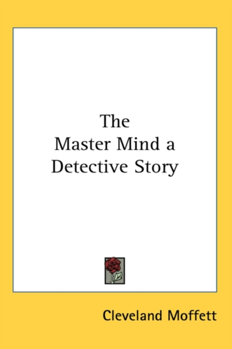The Master Mind a Detective Story