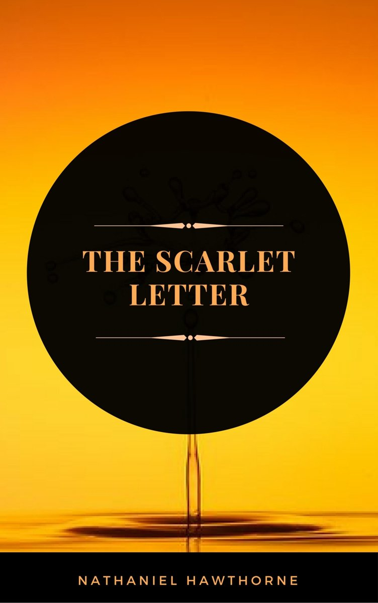 The Scarlet Letter (ArcadianPress Edition)