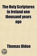 The Holy Scriptures In Ireland One Thousand Years Ago