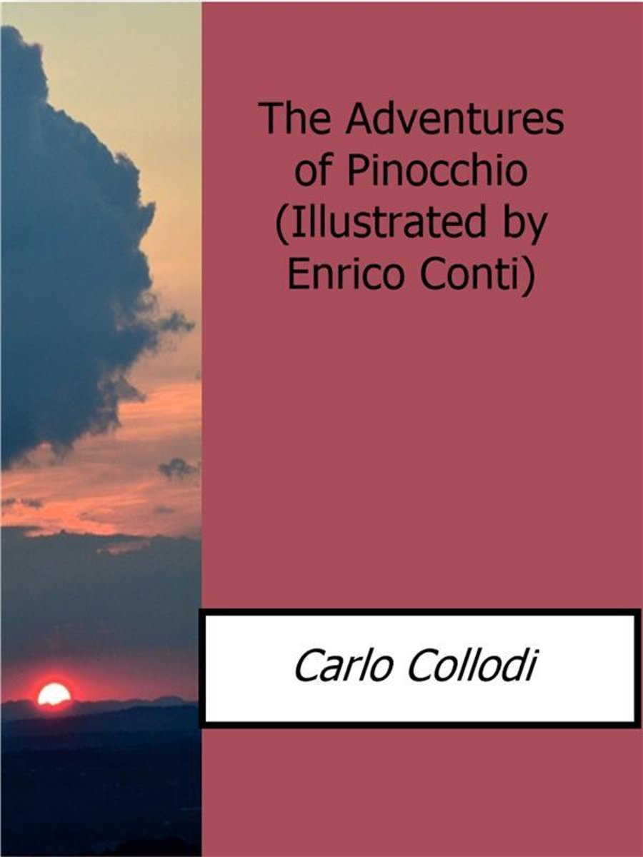 The Adventures of Pinocchio(Illustrated by Enrico Conti)