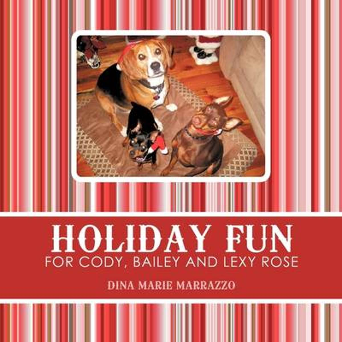Holiday Fun for Cody, Bailey and Lexy Rose