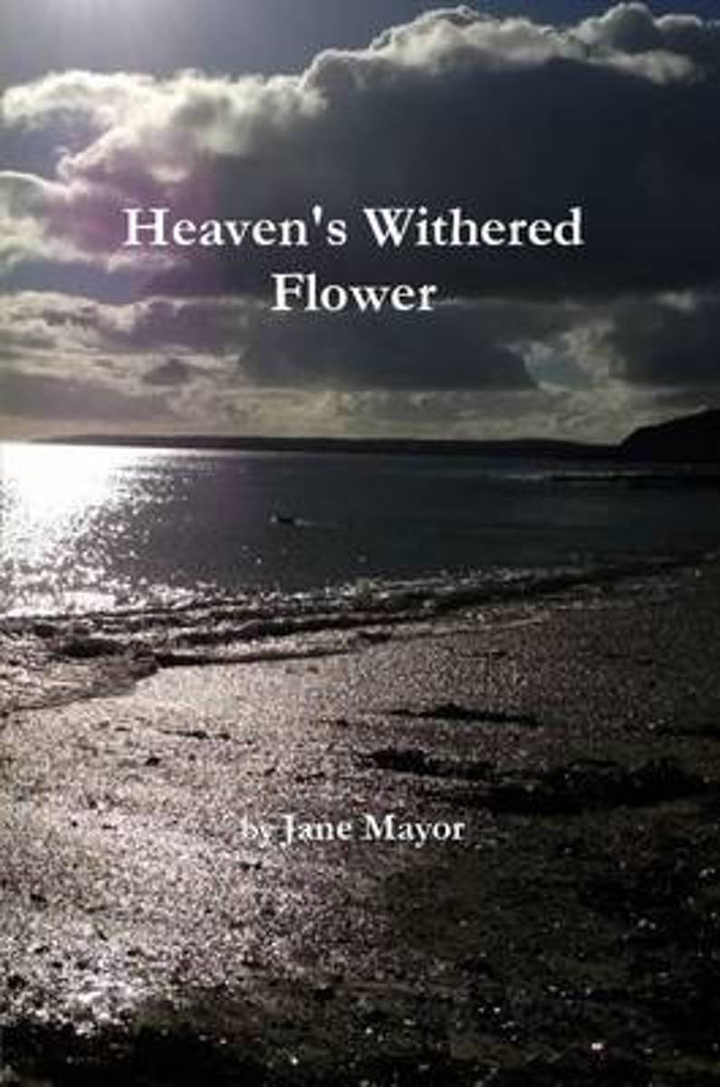 Heaven's Withered Flower
