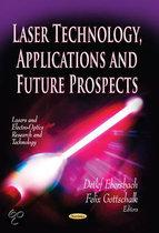 Laser Technology, Applications & Future Prospects