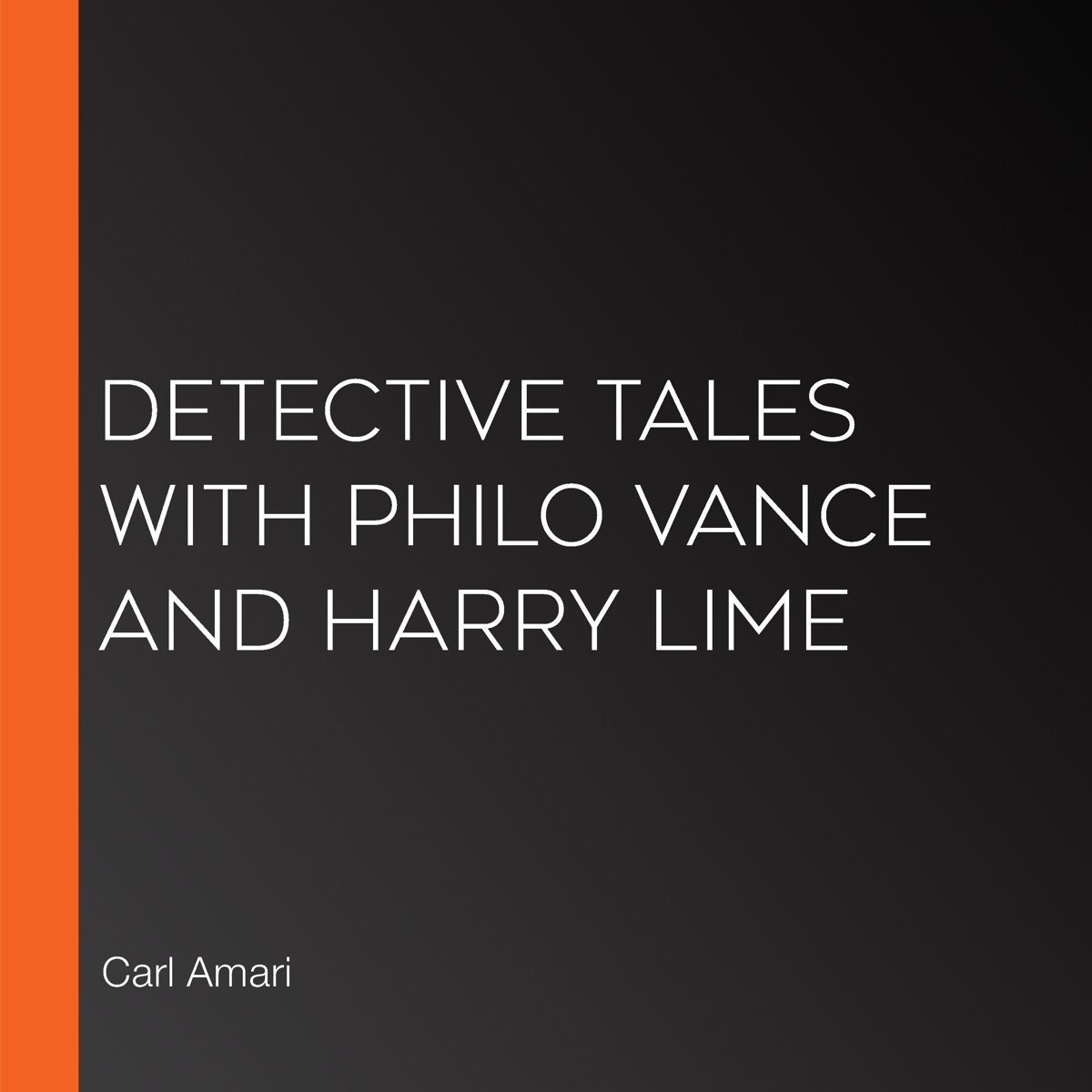 Detective Tales with Philo Vance and Harry Lime