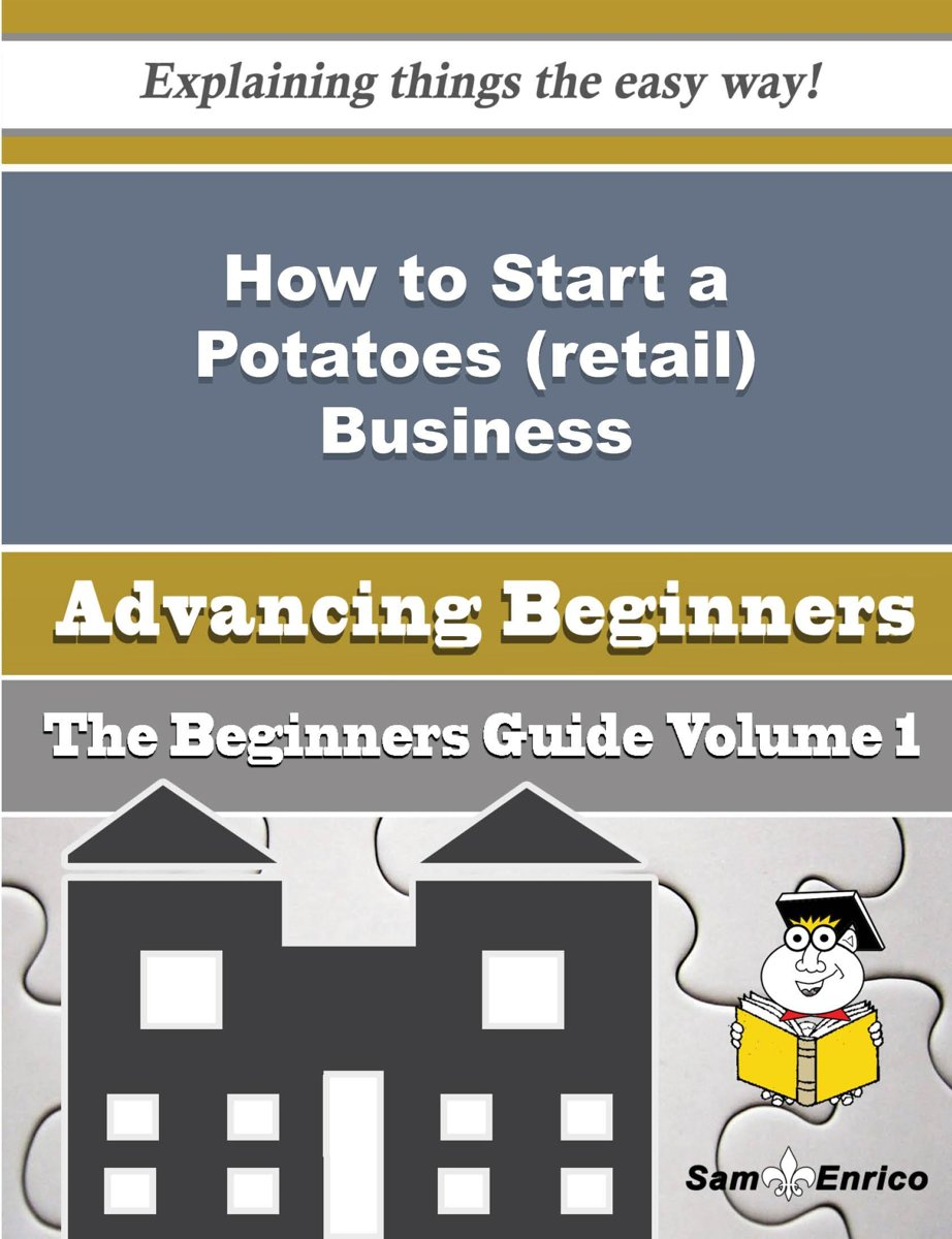 How to Start a Potatoes (retail) Business (Beginners Guide)