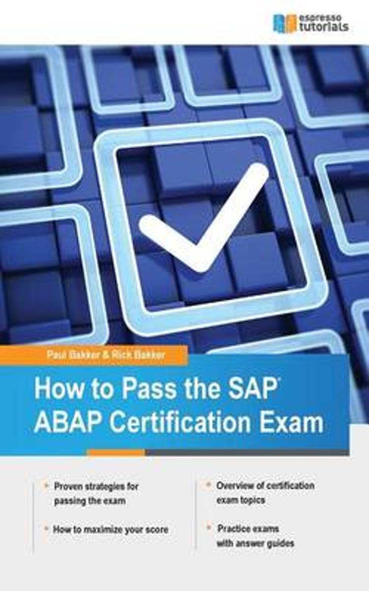 How to Pass the SAP ABAP Certification Exam