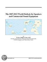 The 2007-2012 World Outlook for Speakers and Commercial Sound Equipment