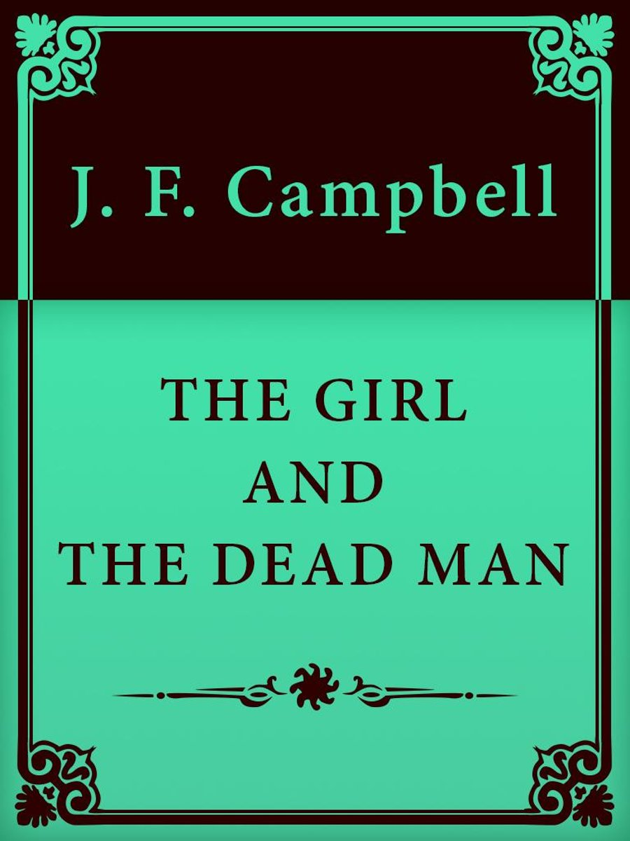 THE GIRL AND THE DEAD MAN