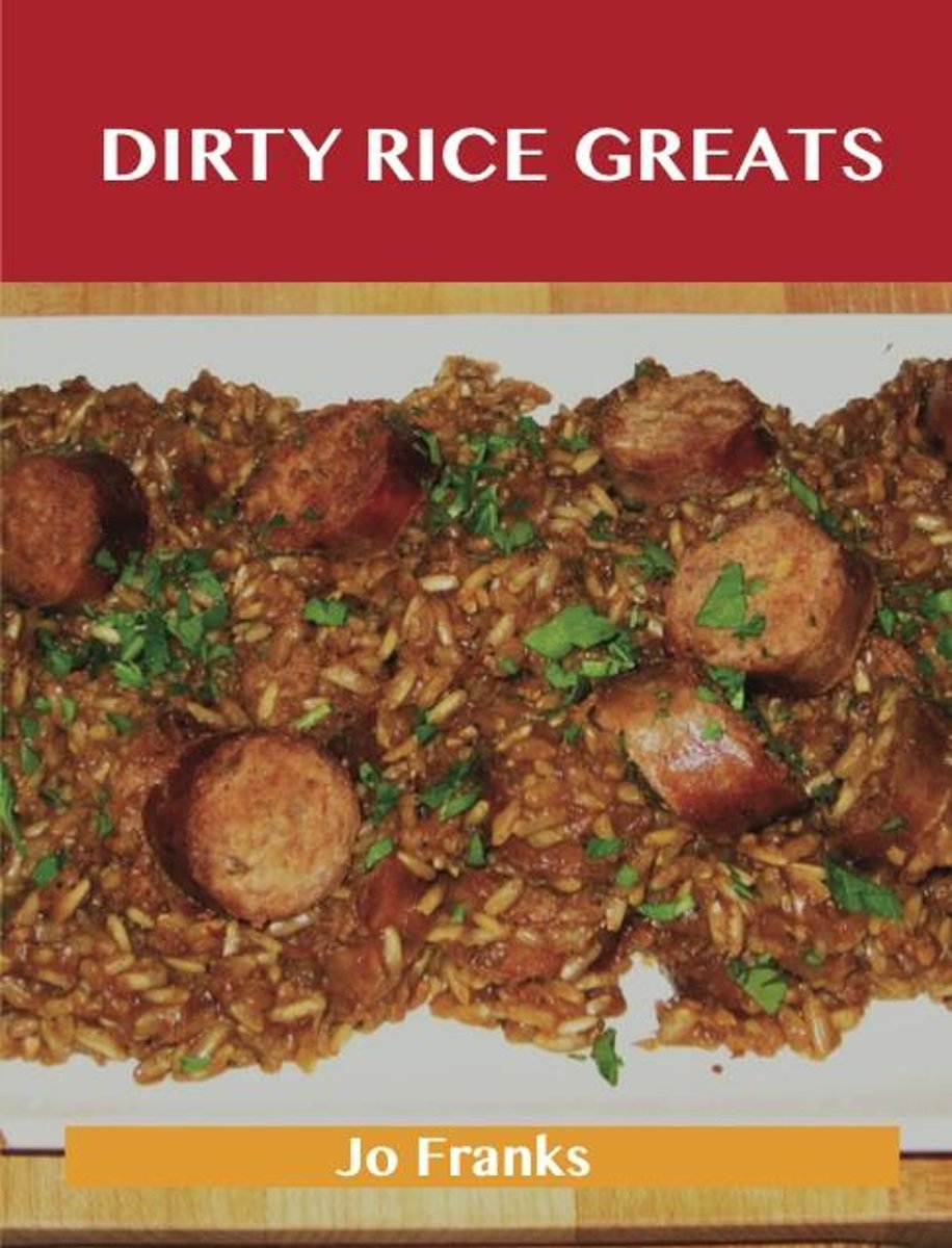 Dirty Rice Greats