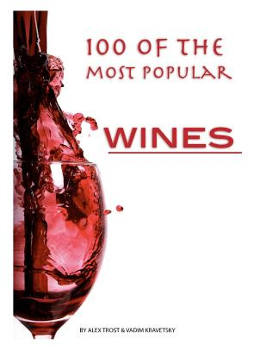 100 of the Most Popular Wines