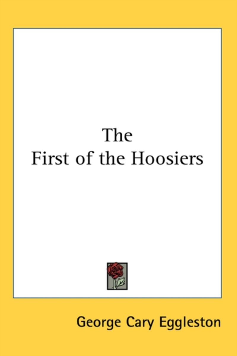 The First of the Hoosiers