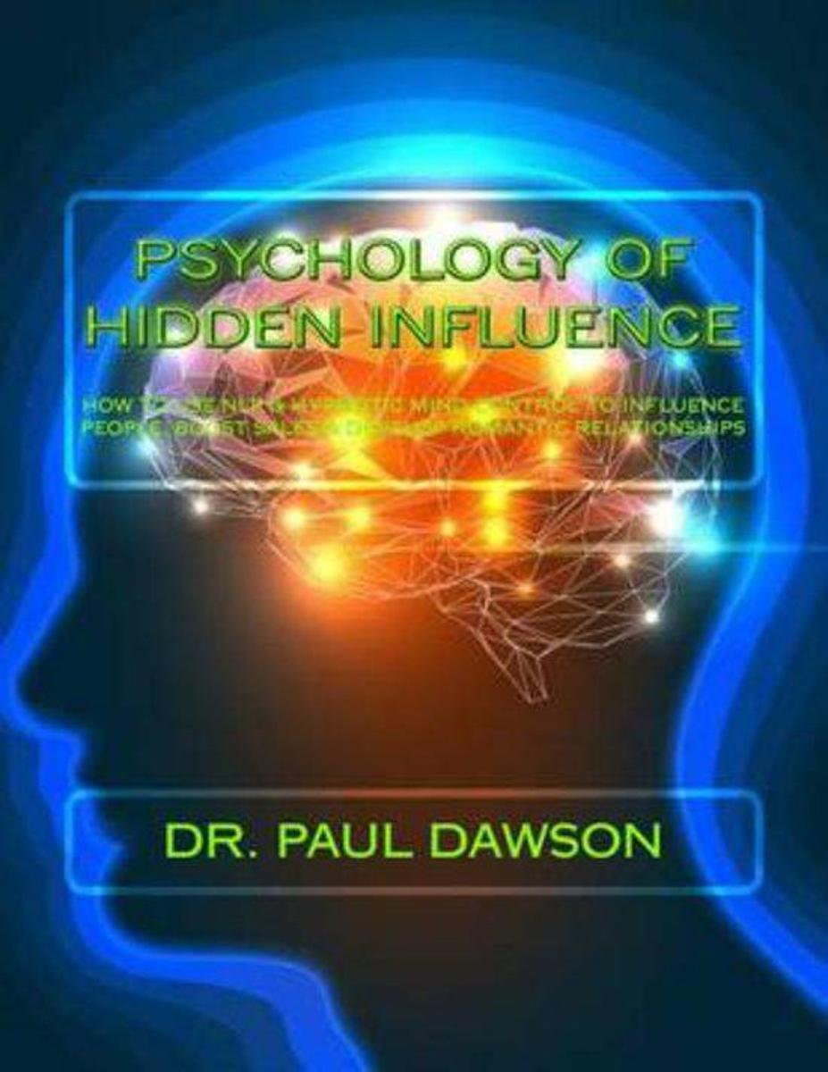 Psychology of Hidden Influence