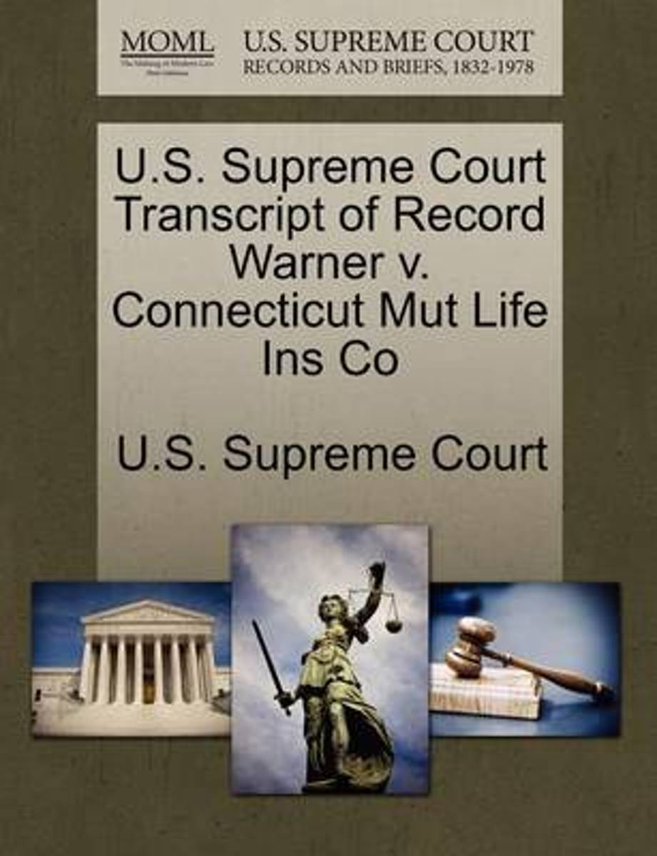 U.S. Supreme Court Transcript of Record Warner V. Connecticut Mut Life Ins Co