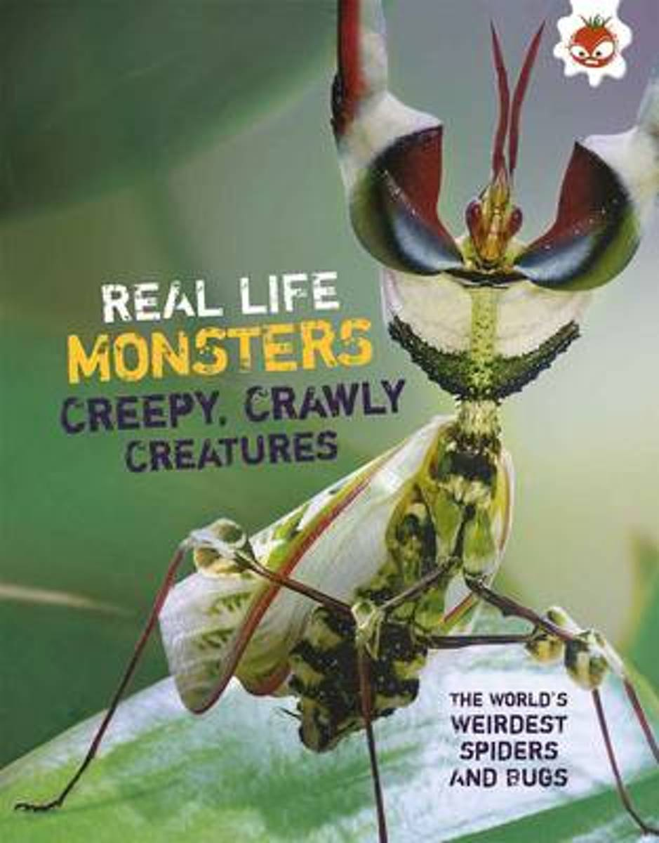 Real Life Monsters Creepy Crawly Creatures