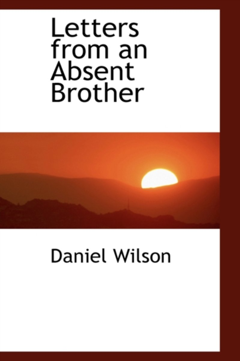 Letters from an Absent Brother