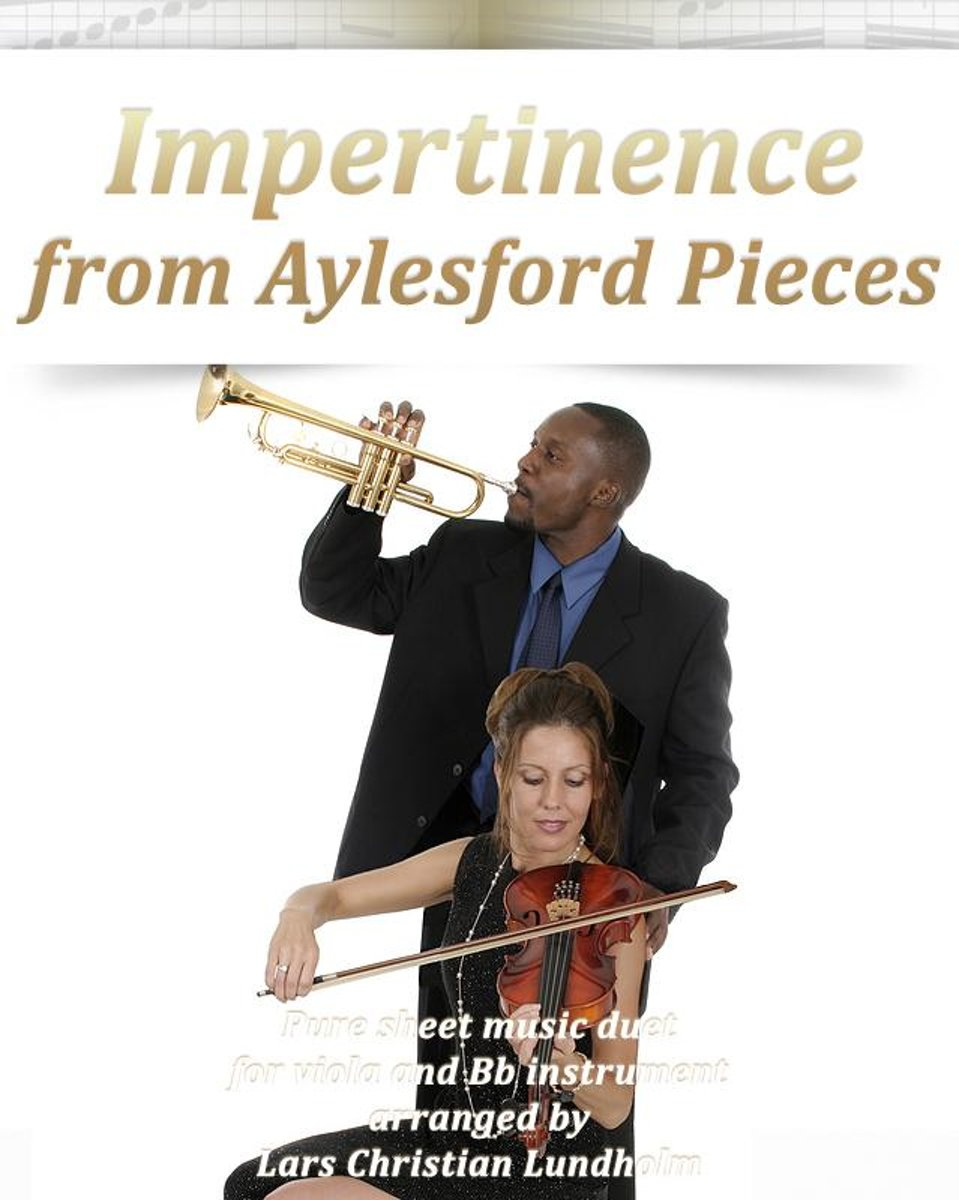 Impertinence from Aylesford Pieces Pure sheet music duet for viola and Bb instrument arranged by Lars Christian Lundholm
