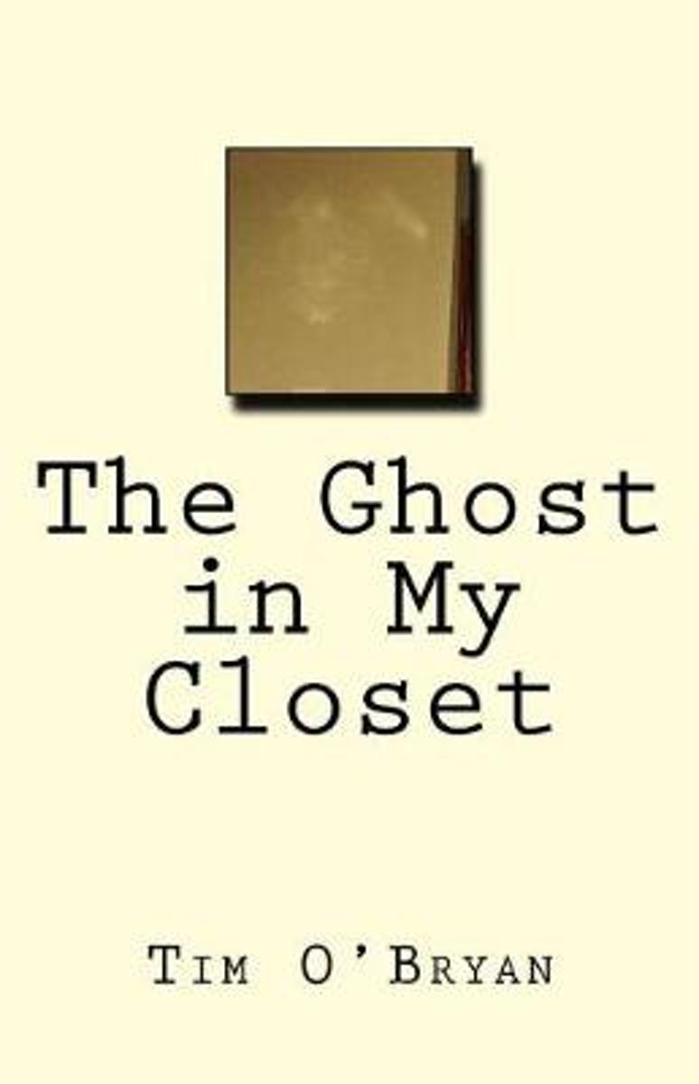 The Ghost in My Closet
