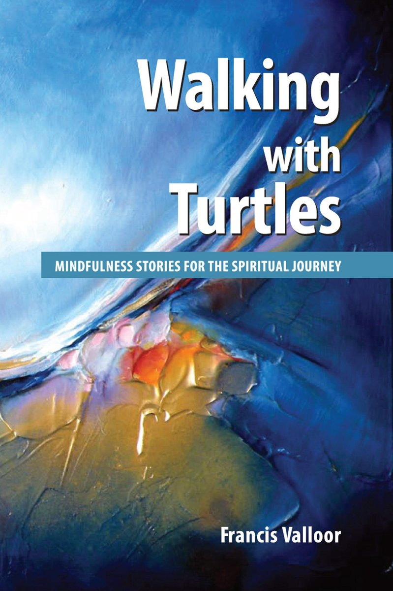Walking with Turtles: Mindfulness Stories For The Spiritual Journey