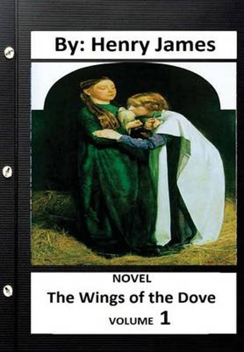 The Wings of the Dove .Novel by