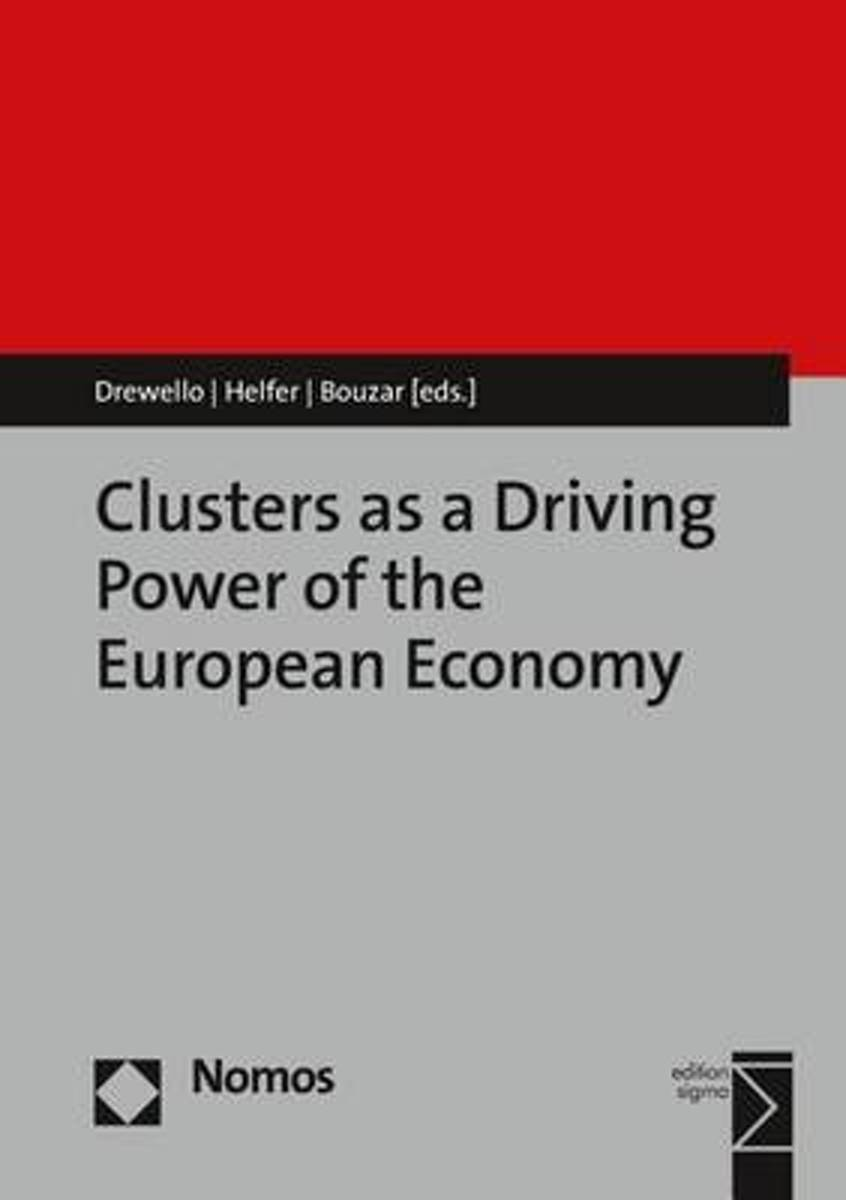 Clusters as a Driving Power of the European Economy