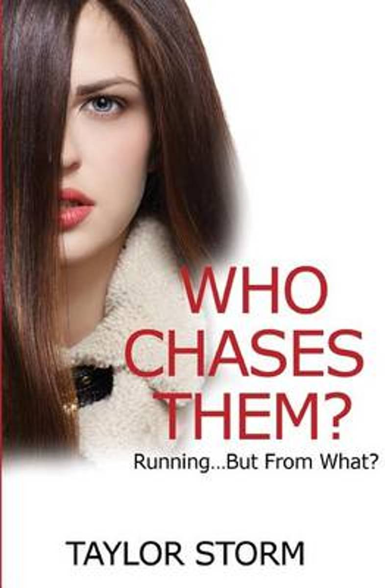 Who Chases Them?