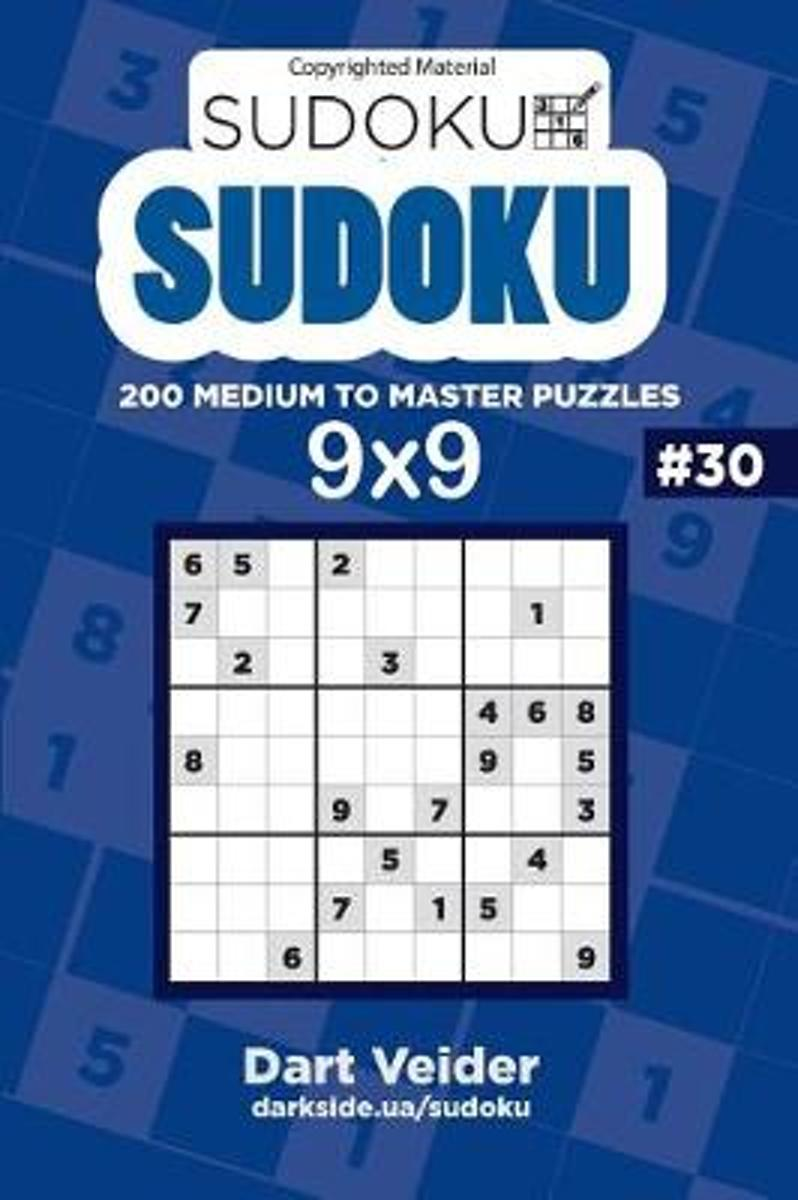 Sudoku - 200 Medium to Master Puzzles 9x9 (Volume 30)