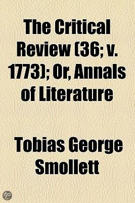 The Critical Review (36; V. 1773); Or, Annals Of Literature