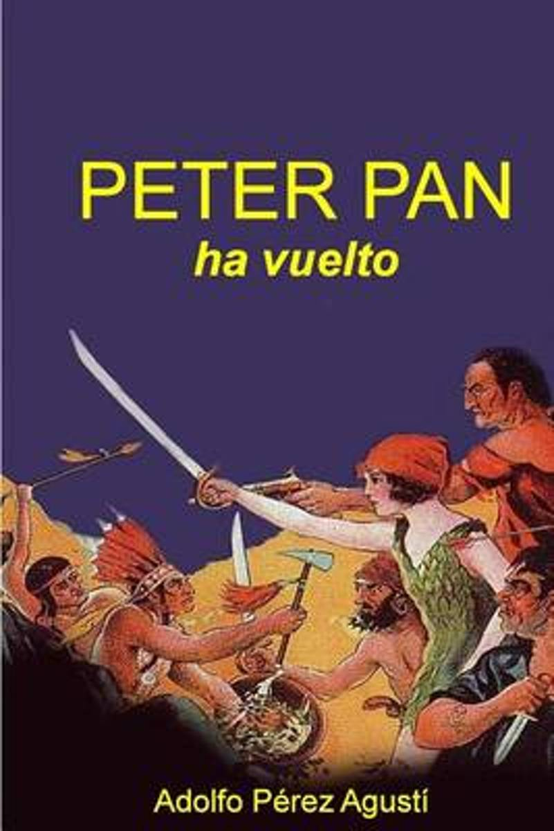 Peter Pan Ha Vuelto