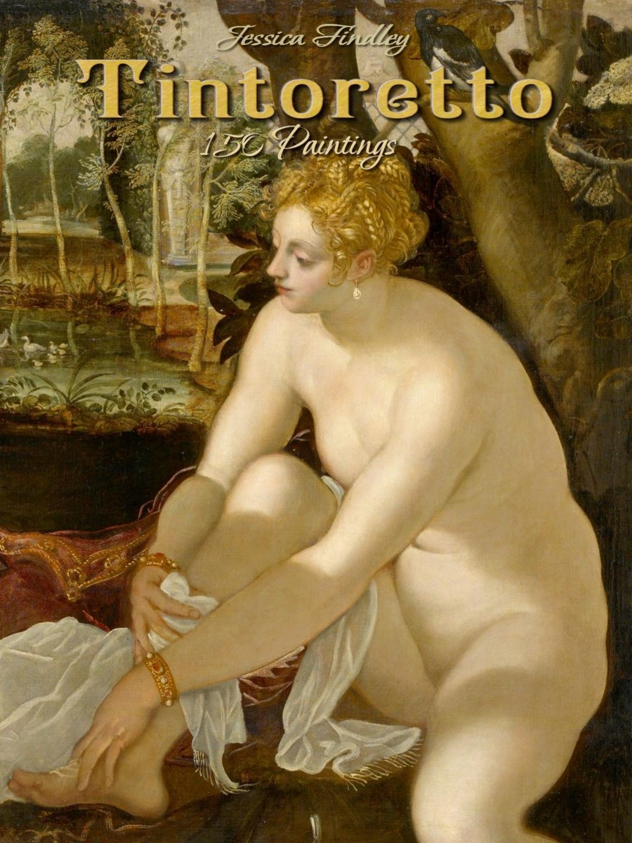 Tintoretto: 150 Paintings