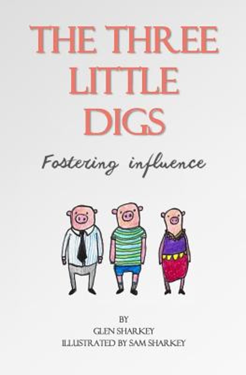 The Three Little Digs
