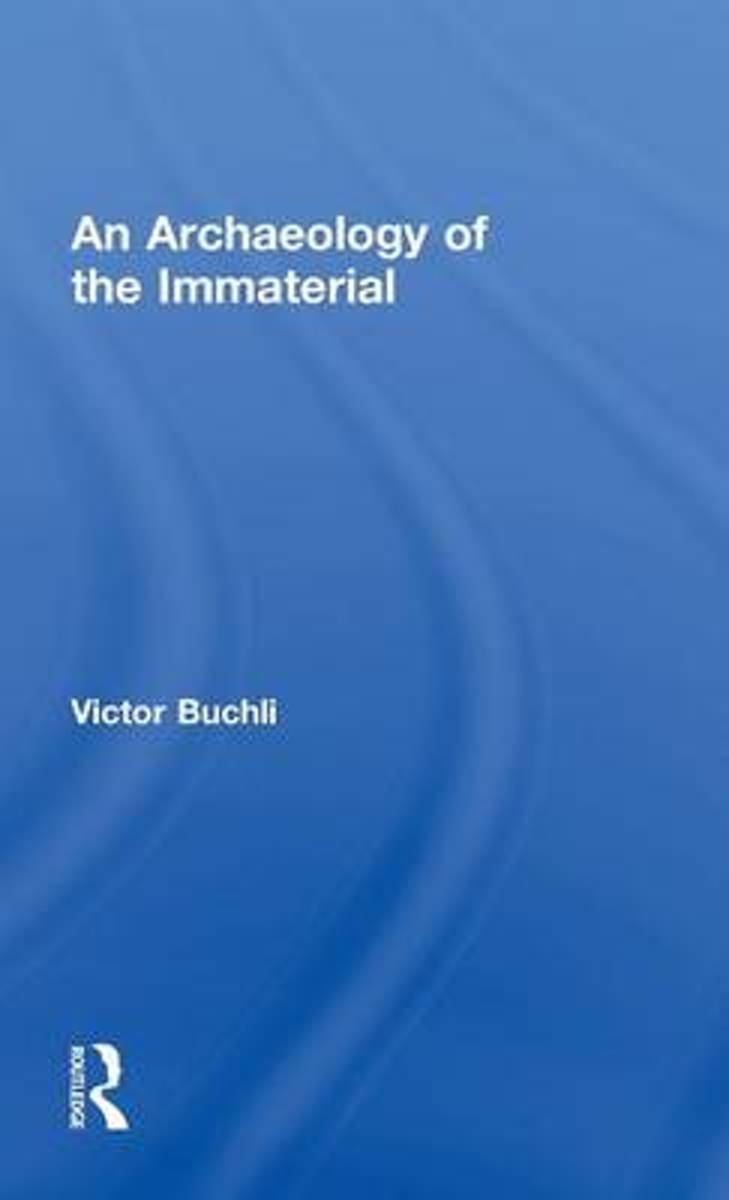An Archaeology of the Immaterial