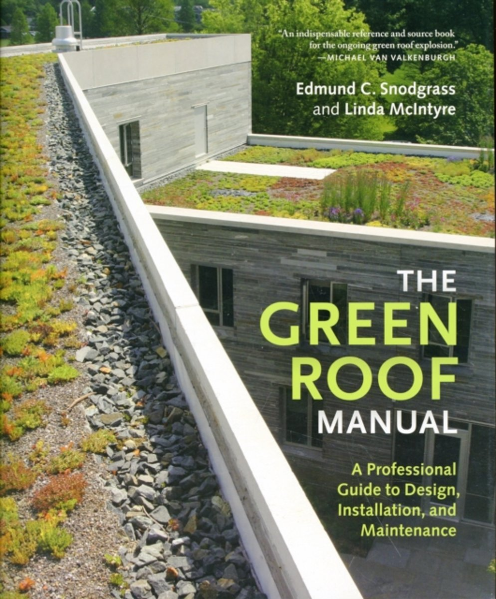 The Green Roof Manual