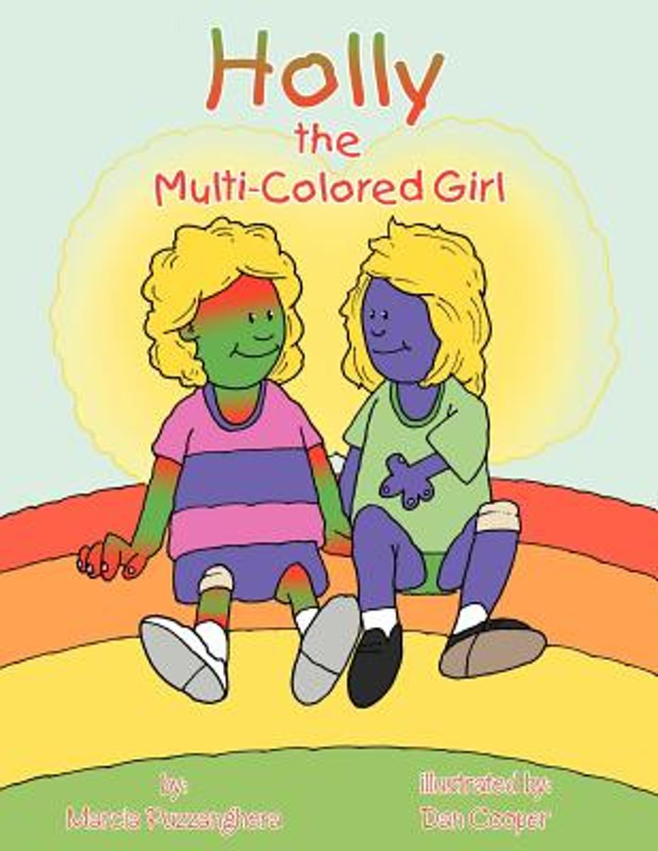 Holly the Multi-Colored Girl