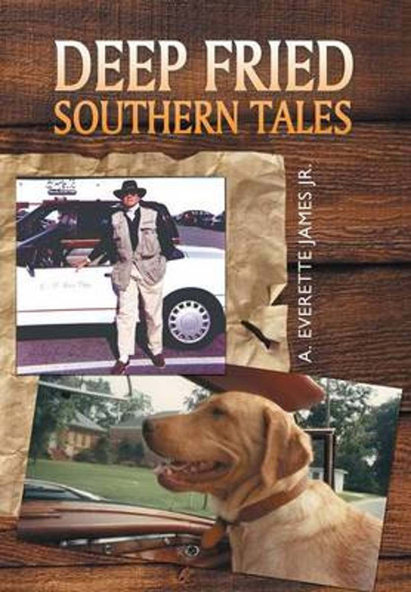 Deep Fried Southern Tales