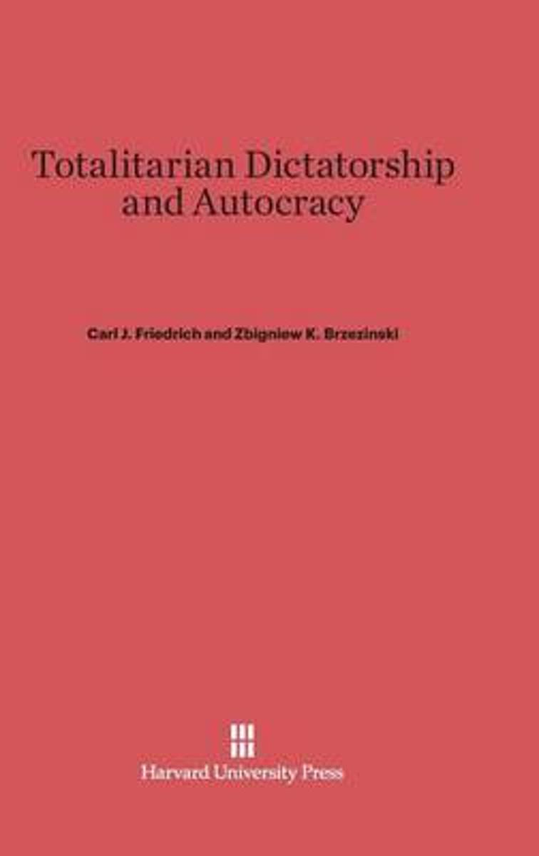 Totalitarian Dictatorship and Autocracy