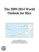 The 2009-2014 World Outlook for Rice